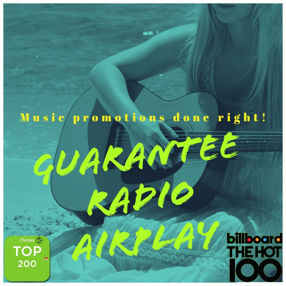 Guarantee Radio Airplay